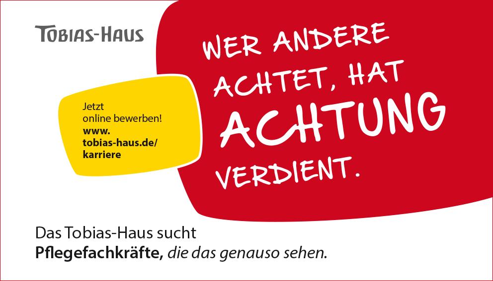 Stellenanzeige Tobias-Haus für Pflegefachkräfte: Wer Andere achtet, hat Achtung verdient.